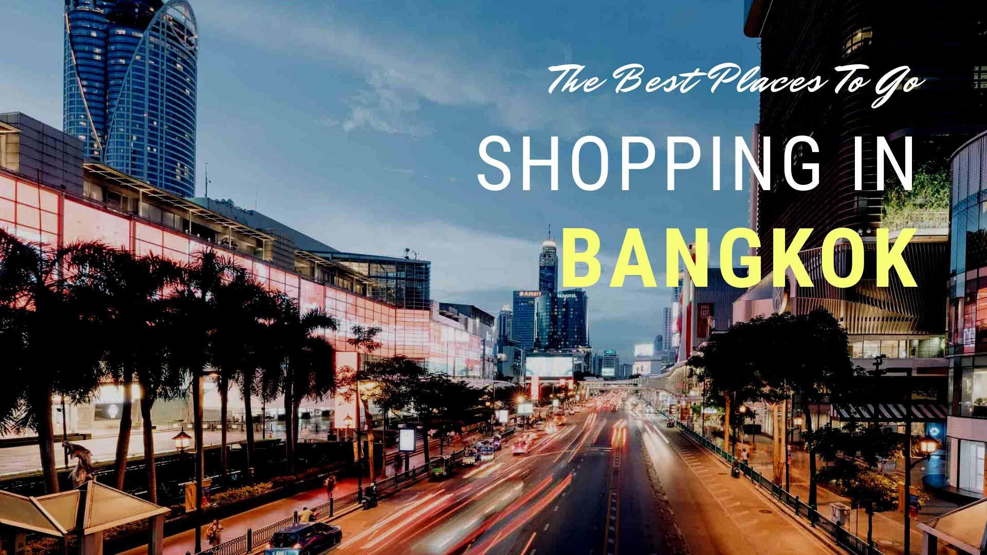 Enjoying The Fantastic Shopping When Visiting Bangkok